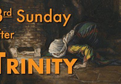 20th June – Trinity 3