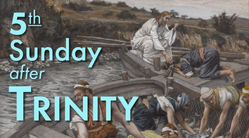 4th July – Trinity 5