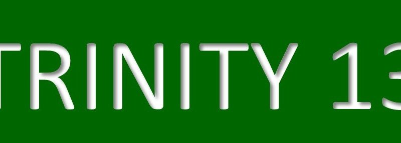 6th September – Trinity 13