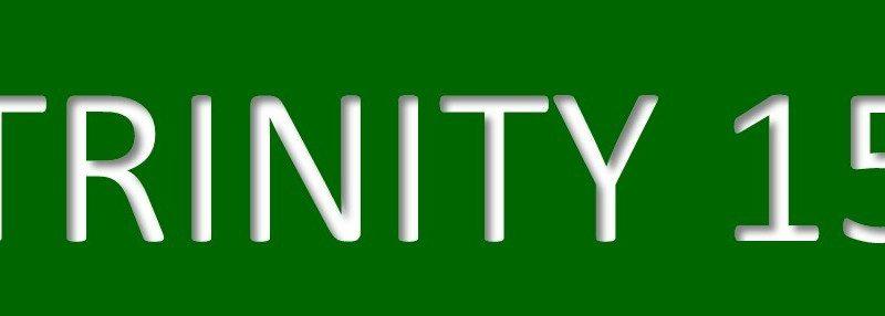 20th September – Trinity 15