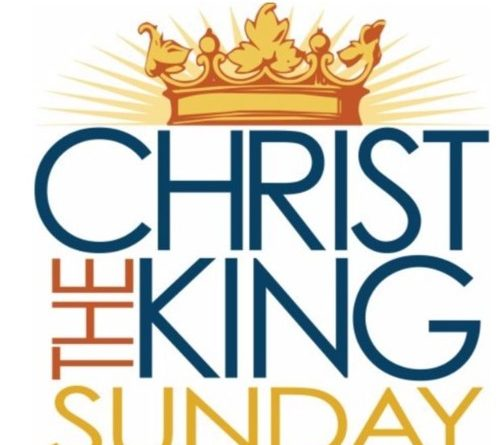 Sunday 22nd November – Christ The King Sunday