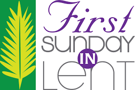 21st February – First Sunday in Lent