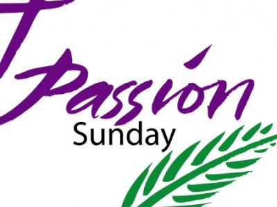 21st March – Passion Sunday