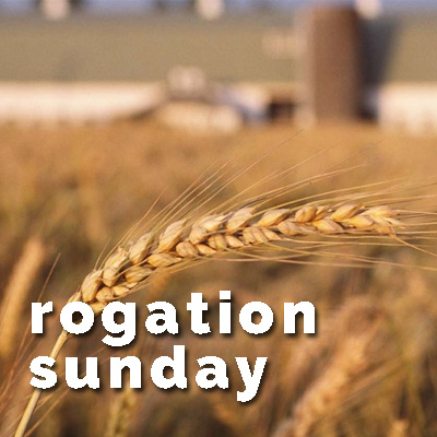 2nd May – Rogationtide